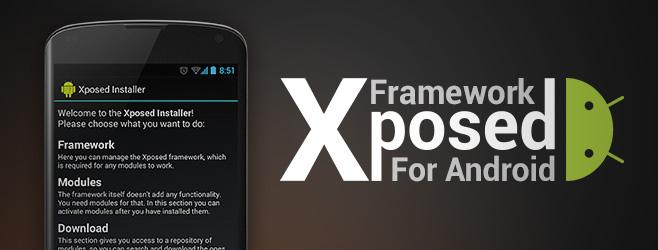 XPOSED Framework اسهل طريقة للتعديل على الاندرويد