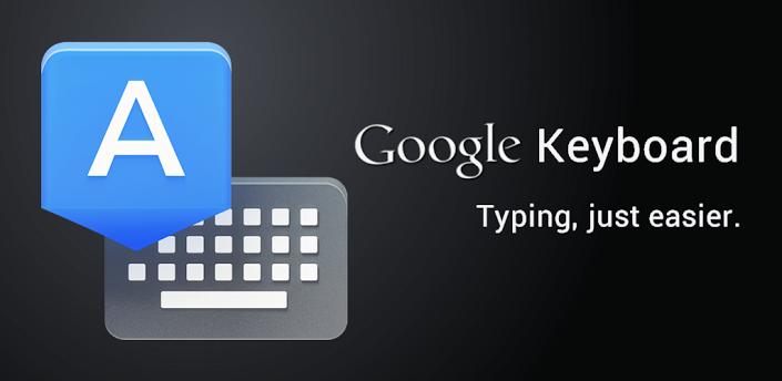 تحميل تطبيق لوحة مفاتيح قوقل Google Keyboard