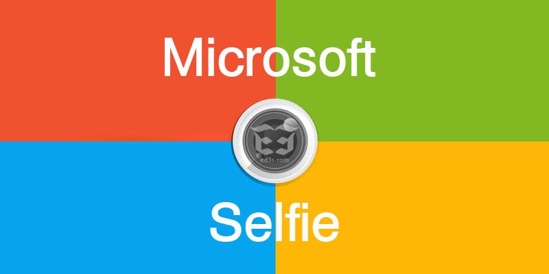 تطبيق Microsoft Selfie التقاط صور سيلفي مميزة