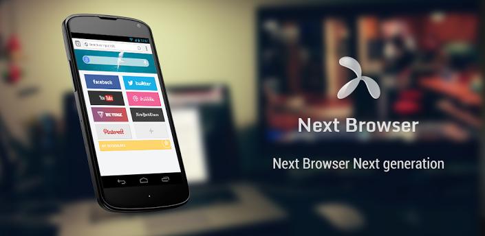 تحميل متصفح Next Browser على الاندرويد