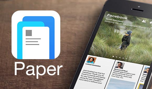 الفيس بوك تطلق تطبيق Paper ورقة على الايفون