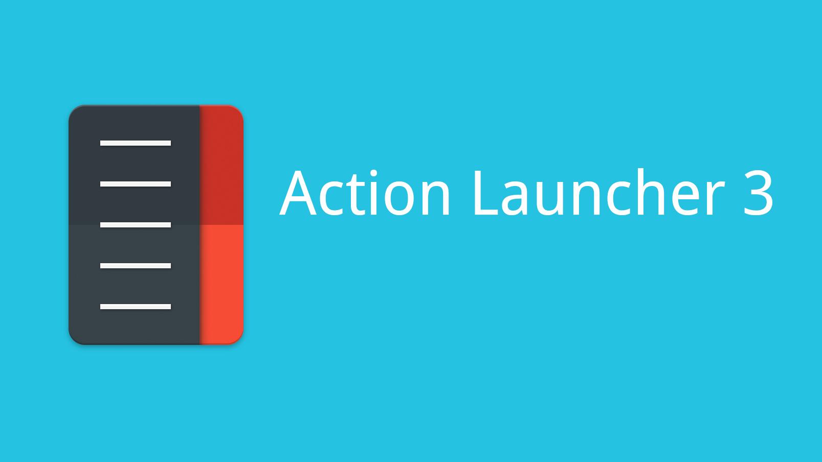 لانشر Action Launcher 3 للاندرويد مميزات فريدة