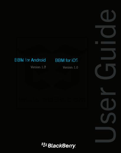 User Guide دليل استخدام ماسنجر البلاكبيري للاندرويد وiOS