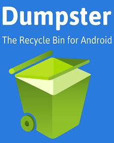 Dumpster Recycle Bin تطبيق سلة المحذوفات للاندرويد