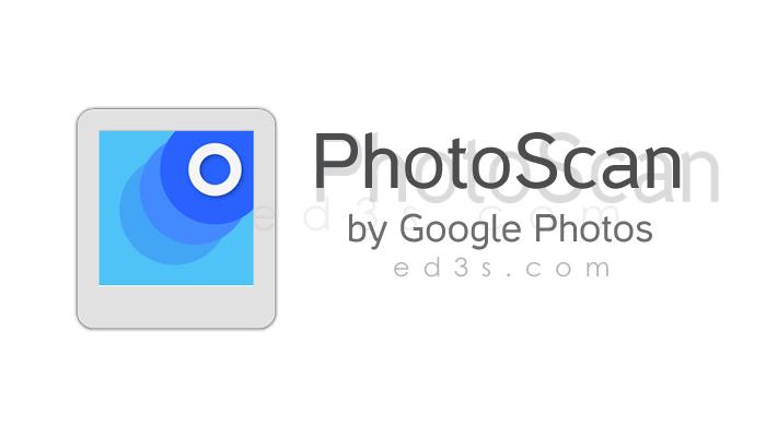 Photo of تطبيق PhotoScan ماسح للصور القديمة لتصبح رقمية