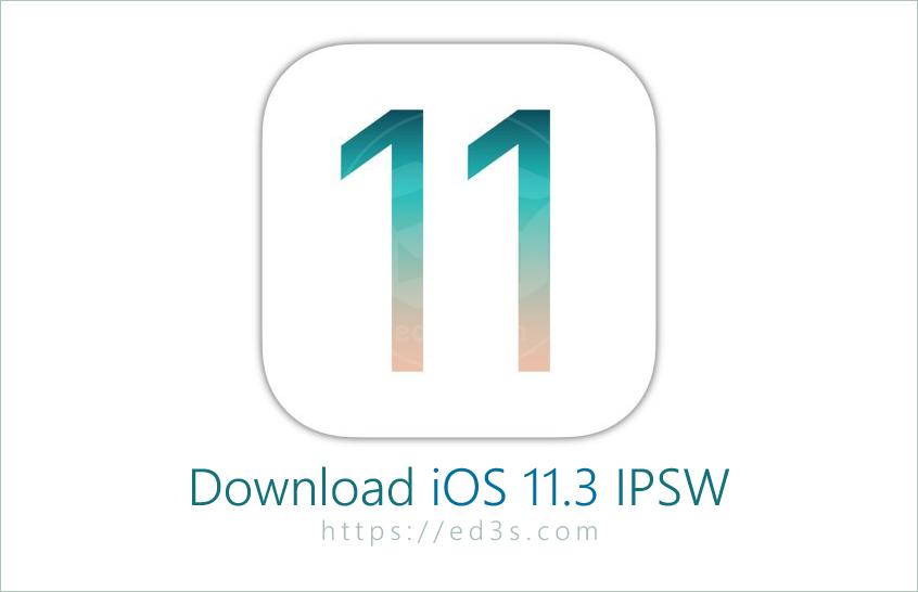 تحميل iOS 11.3 IPSW للايفون والايباد